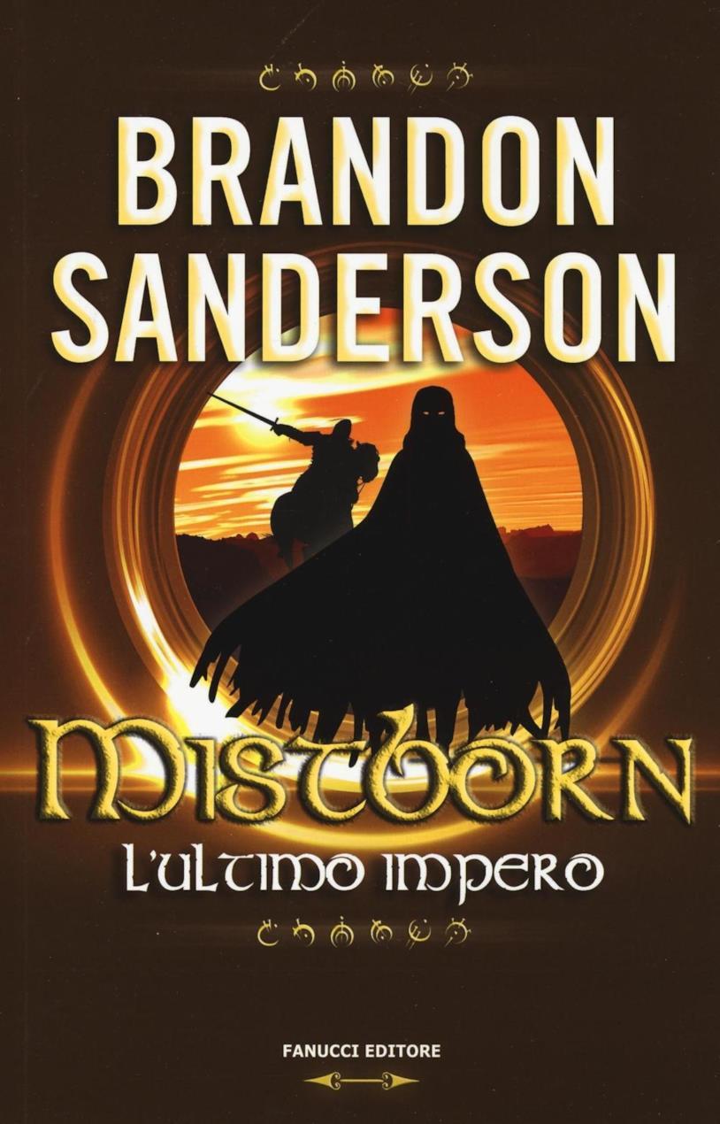 Il primo volume della saga di Mistoborn