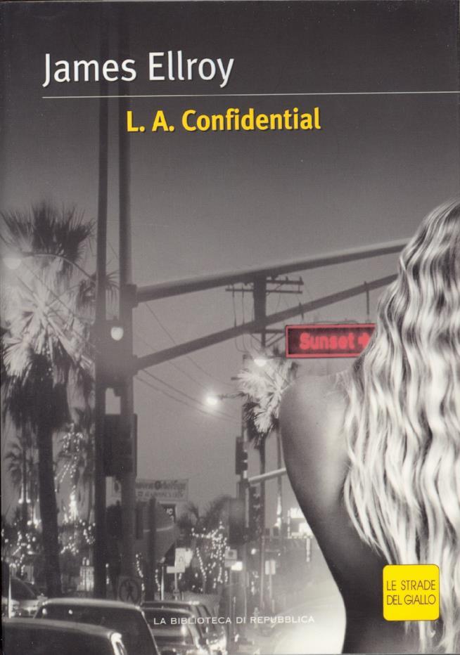 L.A. Confidential è uno dei 20 gialli da leggere una volta nella vita