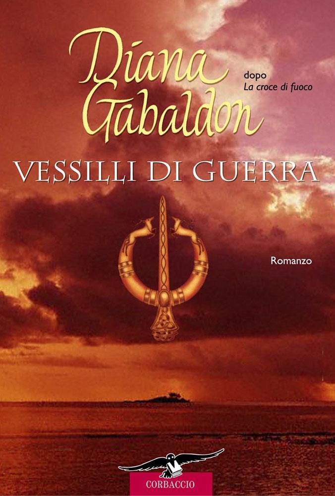 Vessilli di guerra di Diana Gabaldon