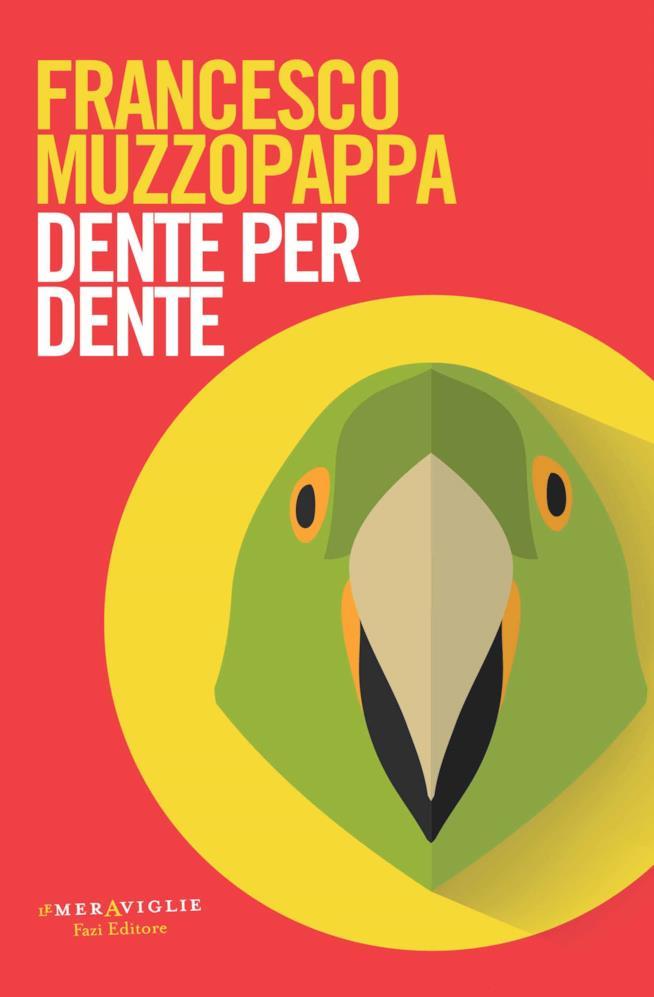Un pappagallo troneggia sulla coloratissima copertina di Dente per Dente