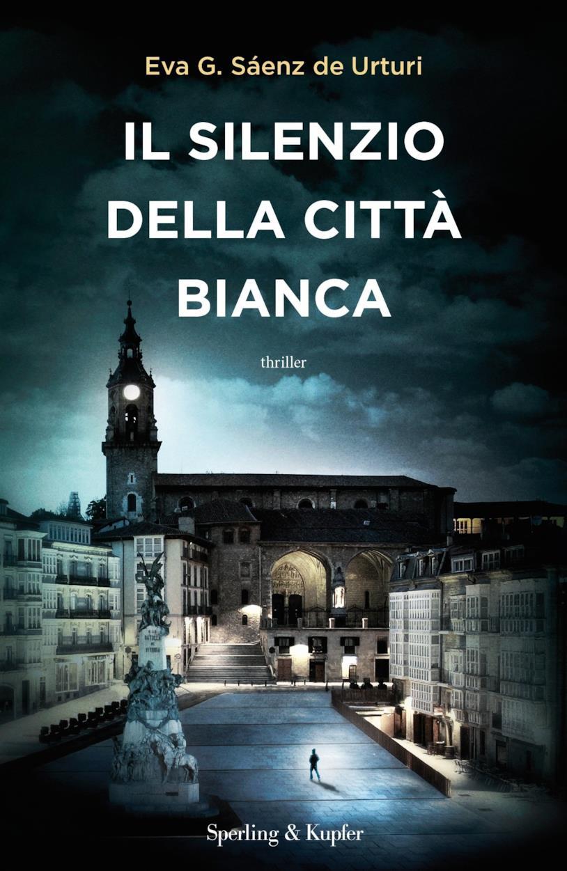 Il libro Il silenzio della città bianca