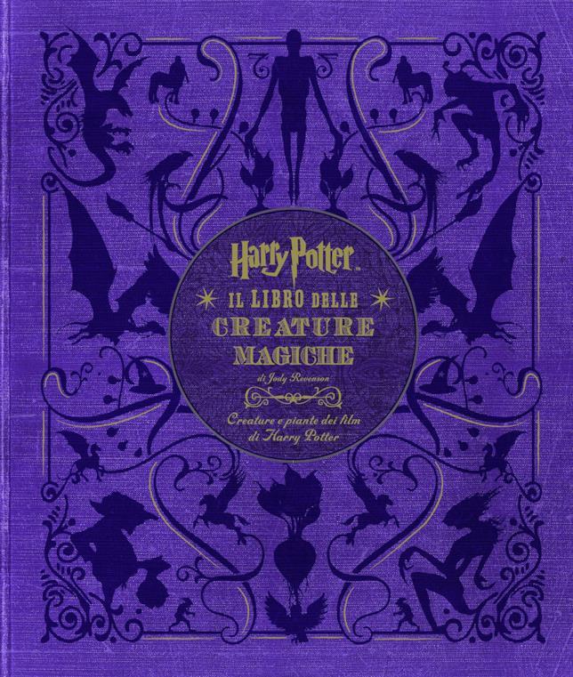 Harry Potter. Il libro delle creature magiche. Creature e piante dei film di Harry Potter