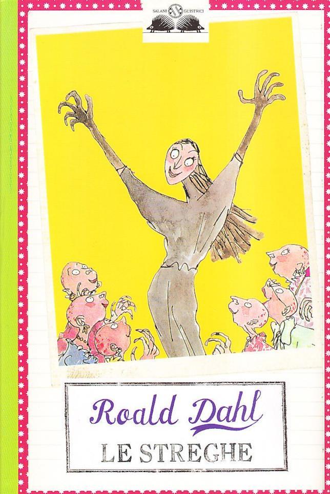 Il romanzo Le Streghe di Roald Dahl