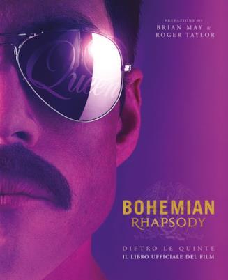 La cover del libro Bohemian Rhapsody. Dietro le quinte