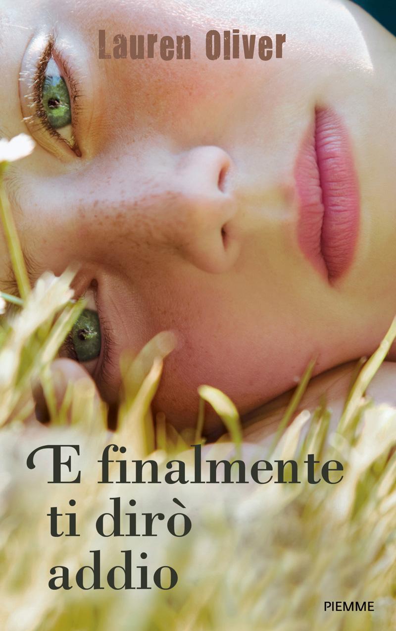 La copertina del romanzo E finalmente ti dirò addio