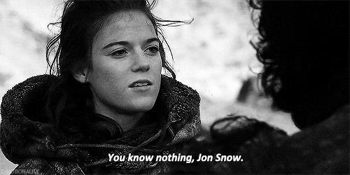 Ygritte dice a Jon di non sapere niente