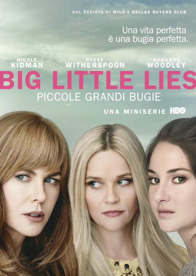 Il poster con Nicole Kidman, Reese Witherspoon e Shailene Woodley