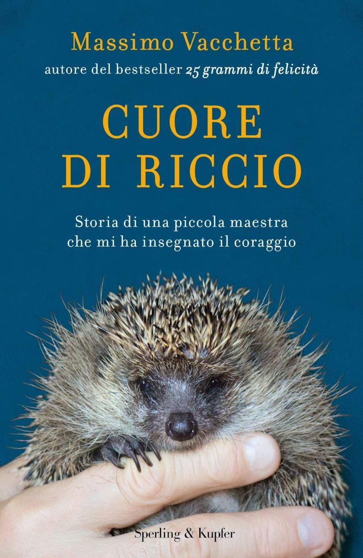Cuore di riccio - Massimo Vacchetta