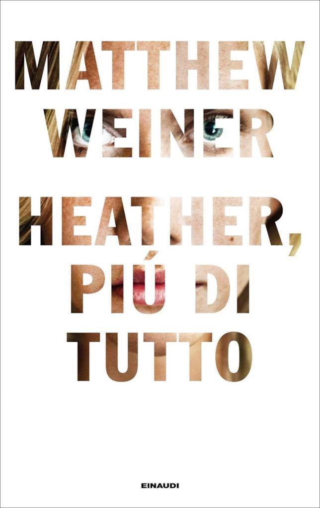 La copertina del libro Heather, più di tutto