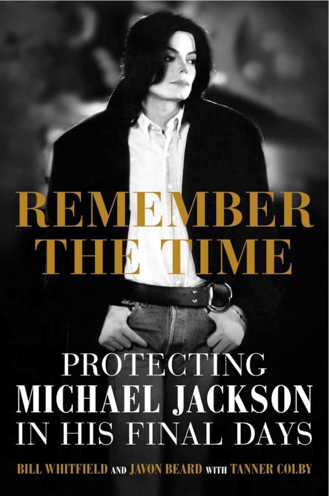 Remember the Time: Protecting Michael Jackson in His Final Days la copertina del libro