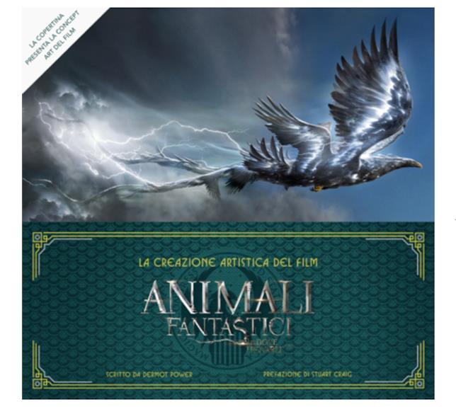 La copertina di Animali fantastici e dove trovarli: La creazione artistica del film