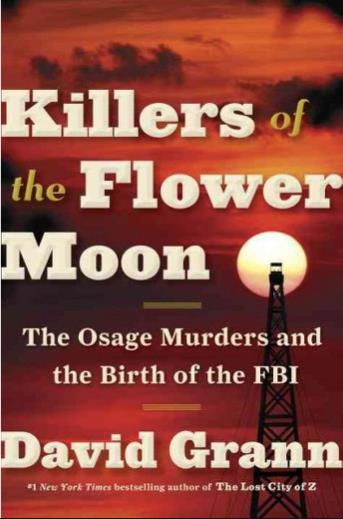 Killers of the Flower Moon: the Osage Murders and the Birth of the FBI, la copertina