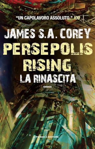 Copertina del settimo romanzo della saga di The Expanse, Persepolis Rising: La Rinascita
