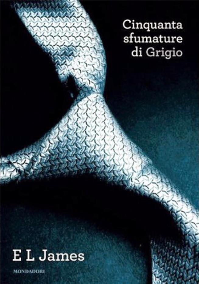 La copertina de Cinquanta sfumature di grigio