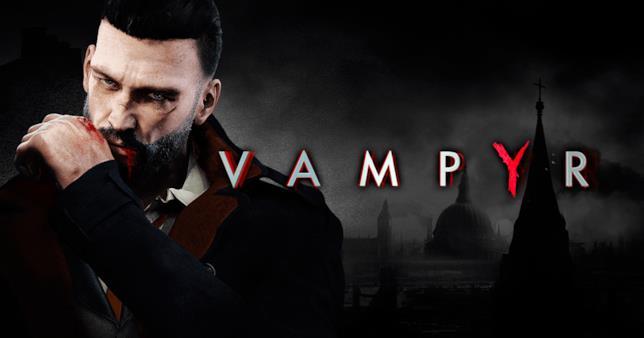 Vampyr in uscita il 5 giugno 2018