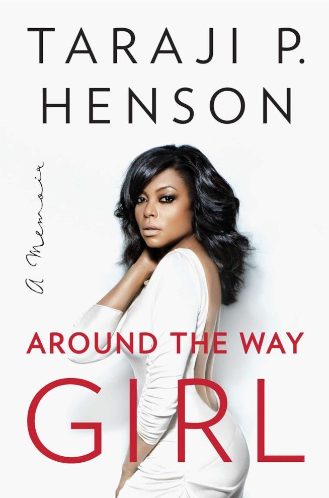 Il libro di Taraji P. Henson, Around the Way Girl