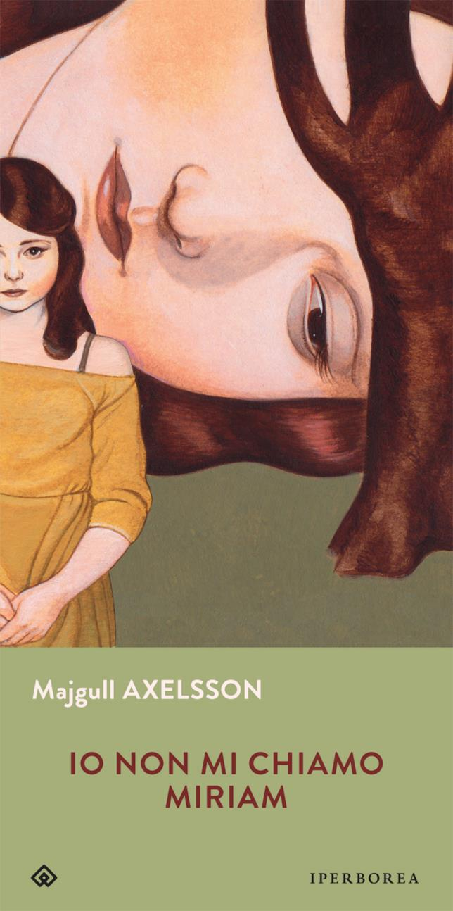La copertina di Io non mi chiamo Miriam