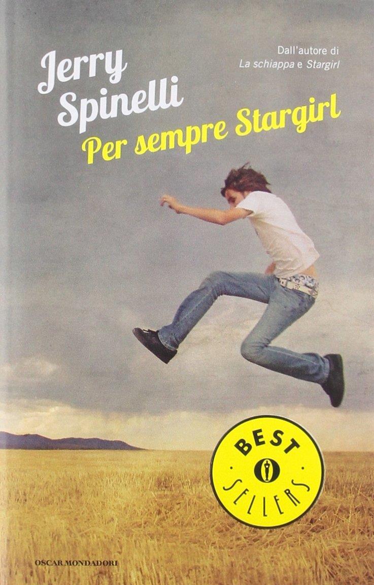 Per sempre Stargirl di Jerry Spinelli