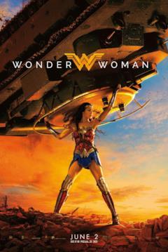 Diana solleva un carro armato nel poster ufficiale di Wonder Woman