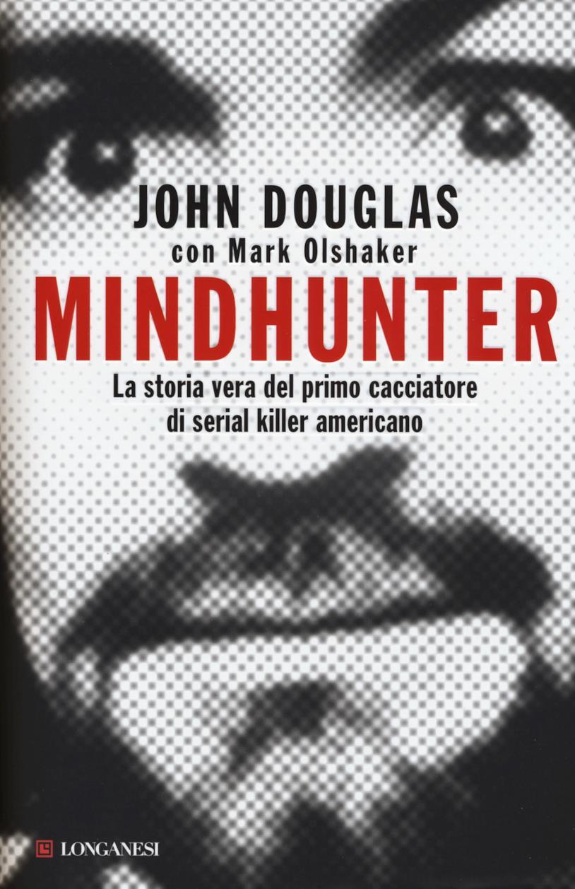 Il libro Mindhunter di John Douglas