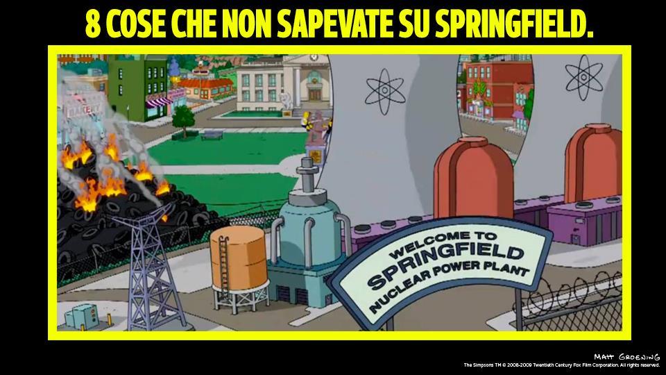 1) Ha un serio problema con l'inquinamento: c'è un divieto internazionale di importare alimenti cresciuti vicino a Springfield.