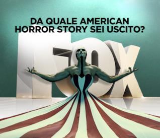 Da quale American Horror Story sei uscito?