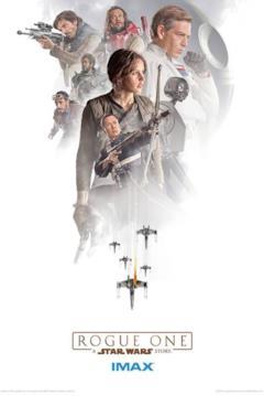 poster IMAX di Rogue One: A Star Wars Story con la squadra Ribelle