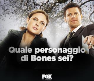 Quale personaggio di Bones sei?