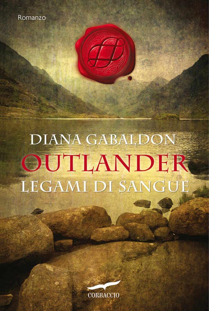Il romanzo di Diana Gabaldon: Legami di sangue