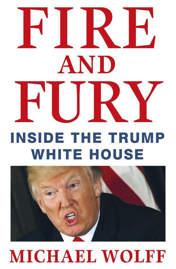La copertina di Fire and Fury: Inside the Trump White House