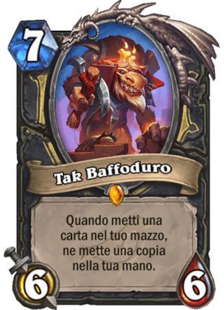 La nuova carta Tak Baffoduro dell'espansione L'Ascesa delle Ombre di Hearthstone