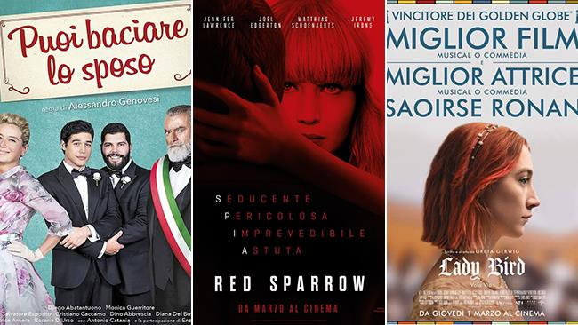 I poster dei film Puoi baciare lo sposo, Red Sparrow e Lady Bird