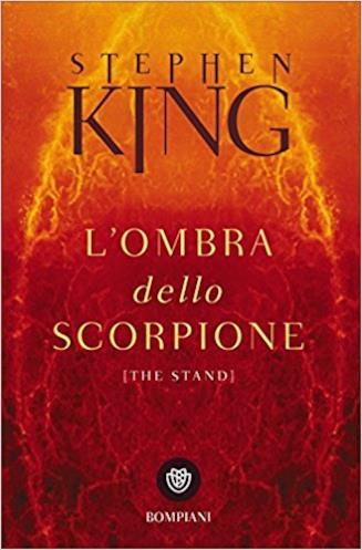 Stephen King - L'ombra dello scorpione