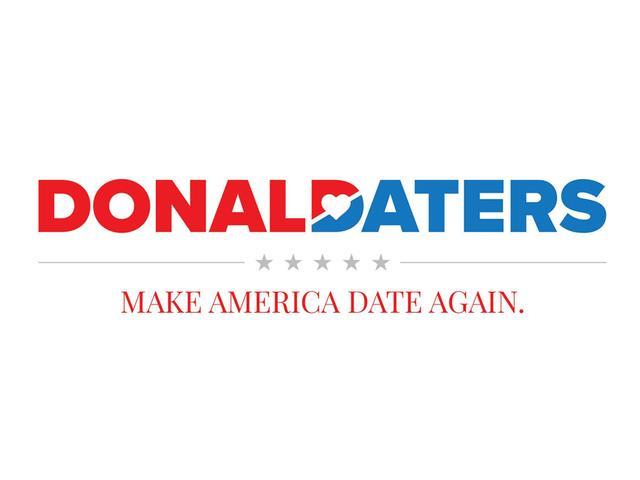 Make America Date Again è lo slogan di Donald Daters
