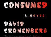 Cover di Consumed, romanzo di Cronenberg