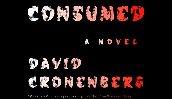 Cover di Consumed, romanzo di Cronenberg