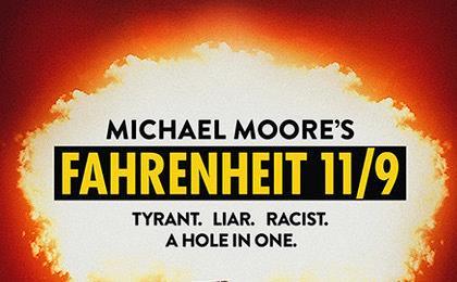 """Locandina di """"Fahrenheit 11/9"""" diretto da Michael Moore"""