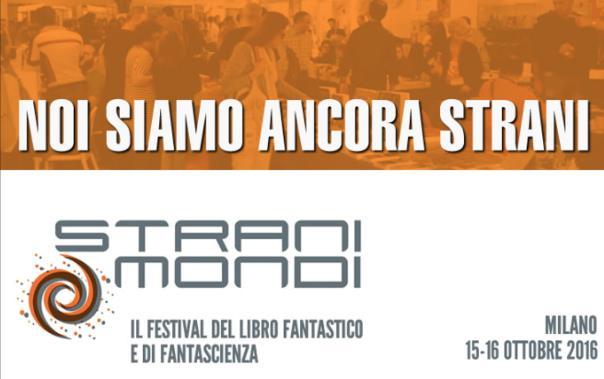 StraniMondi in arrivo a Milano