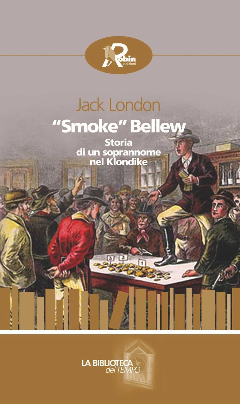 Smoke Bellew di Jack London