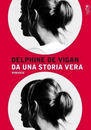 La copertina rossa di Una storia vera della De Vigan