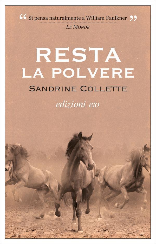 La copertina italiana di Resta la polvere