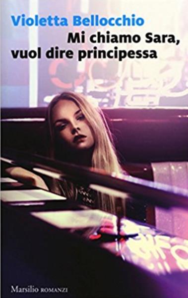 Mi Chiamo Sara, Vuol Dire Principessa è uno dei libri da leggere a giugno 2017