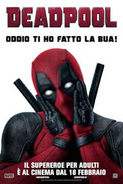 Poster di Deadpool con frase sulla bua