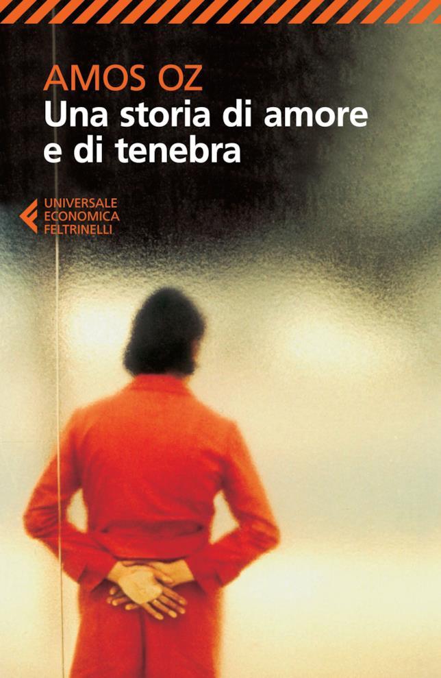 La copertina di Una storia di amore e di tenebra di Amos Oz