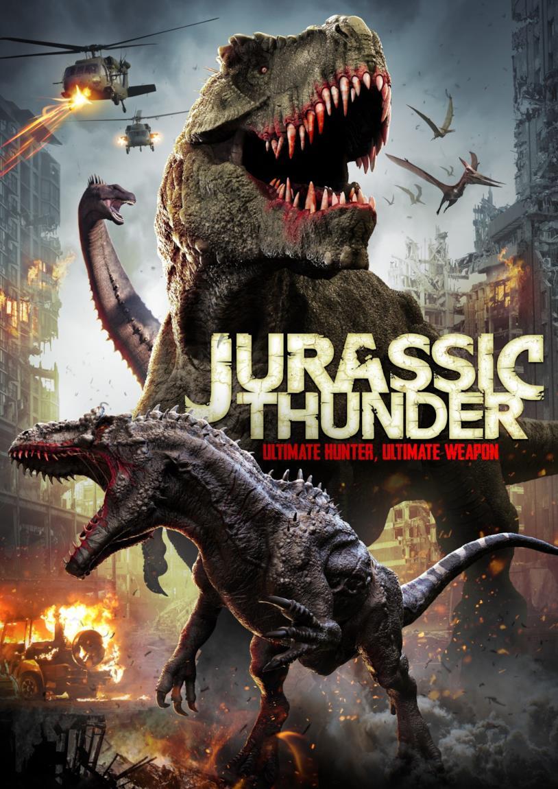 La locandina dell'apocalittico Jurassic Thunder