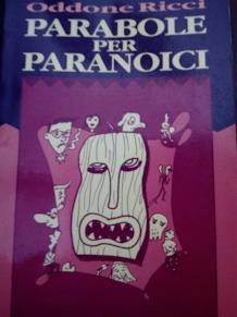 La copertina di Parabole Per Paranoici