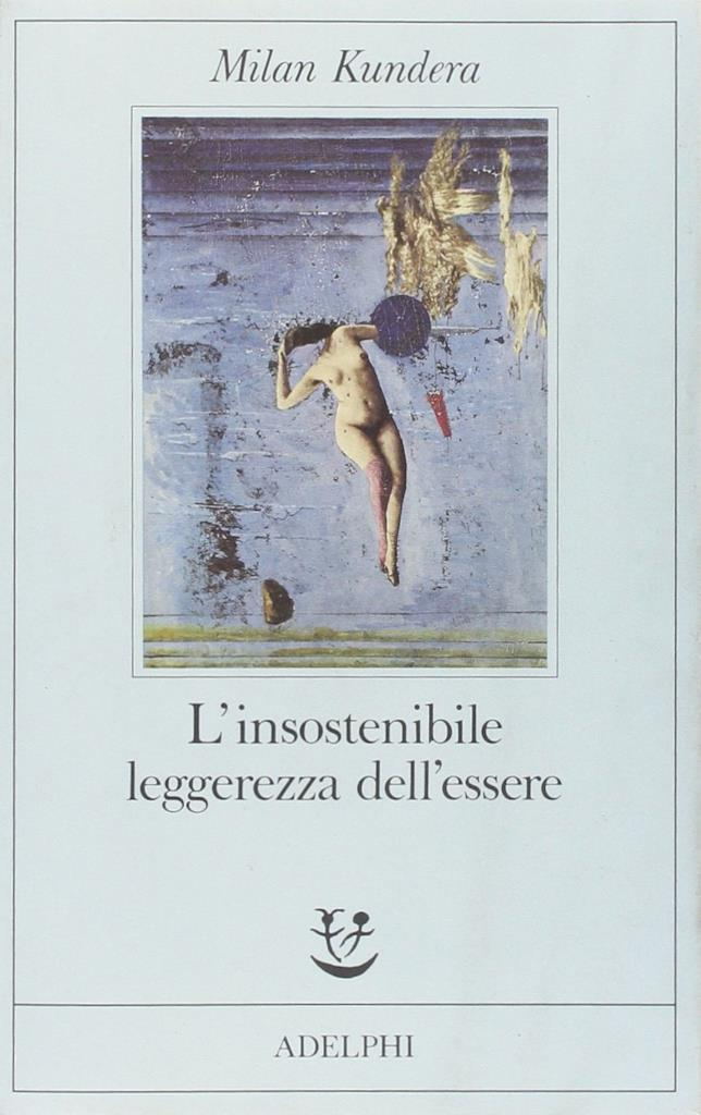 L'insostenibile leggerezza dell'essere