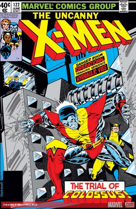 La cover del fumetto Marvel The Uncanny X-Men 122 del 1979. Sono presenti il personaggio di Colosso, quello di Wolverine e in piccolo quello di Ciclope