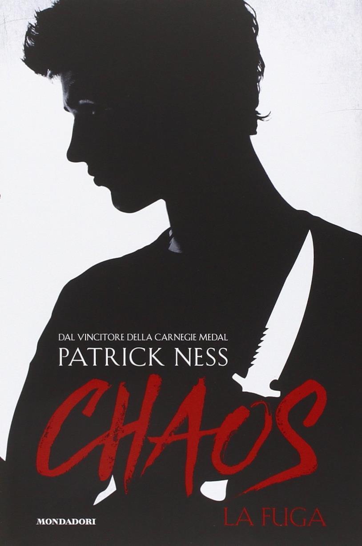 Chaos Walking Vol. 1 - La fuga di Patrick Ness