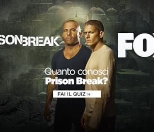 Quanto conosci Prison Break?
